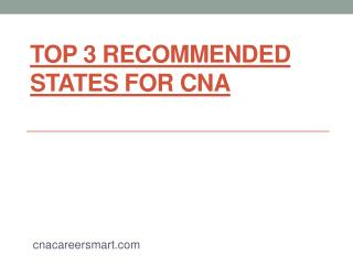 Top 3 recommended states for cna