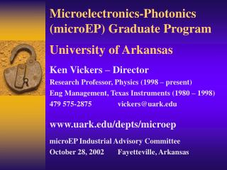 Microelectronics-Photonics microEP Graduate Program  University of Arkansas