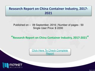 CHINA CONTAINER Market - China & Australia Recorded as the Fastest Growing Regions!