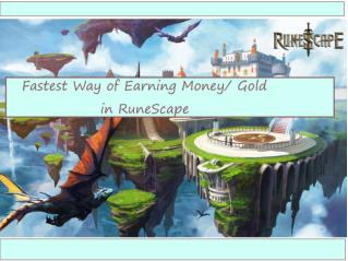 Fastest Way of Earning Money- Gold in RuneScape