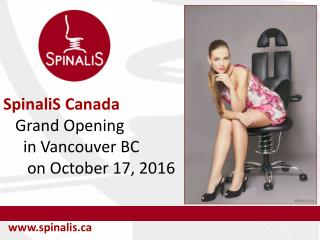 Grand Opening of the SpinaliS Canada Store in Vancouver BC on October 17 2016