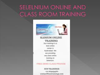 Selenium online and class room training in hyderabad