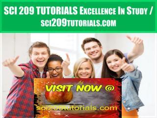 SCI 209 TUTORIALS Excellence In Study / sci209tutorials.com
