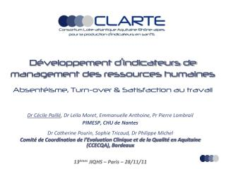 D veloppement d indicateurs de management des ressources humaines  Absent isme, Turn-over  Satisfaction au travail
