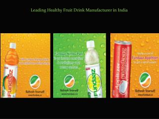 Leading Healthy Fruit Drink Manufacturer in India