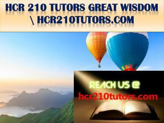 HCR 210 TUTORS GREAT WISDOM \ hcr210tutors.com