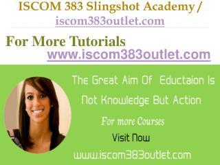 ISCOM 383  Slingshot Academy / iscom383outlet.com