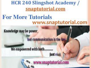 HCR 240 Aprentice tutors / snaptutorial.com