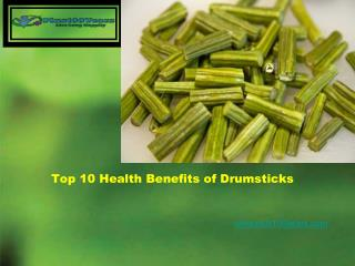 Top 10 health benefits of drumsticks