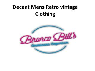 Decent Mens Retro vintage Clothing