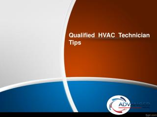 Qualified HVAC Technician Tips