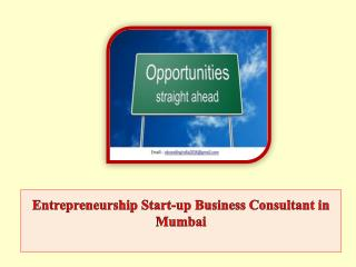 Entrepreneurship Start-up Business Consultant in Mumbai