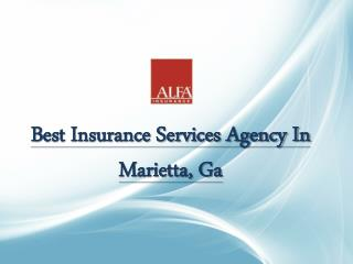 Best Insurance Services Agency In Marietta, Ga