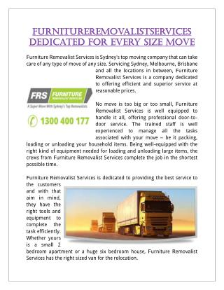 FurnitureRemovalistServices Dedicated For Every Size Move