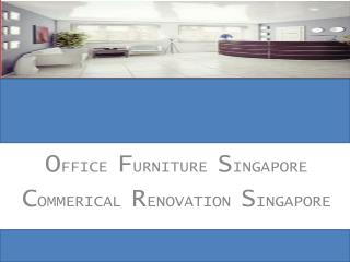 Office Furniture Singapore