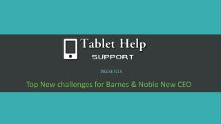 Top Leadership challenges for Barnes & Noble New CEO � Nook Support