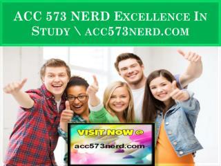 ACC 573 NERD Excellence In Study \ acc573nerd.com