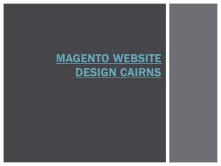 magento website design Cairns
