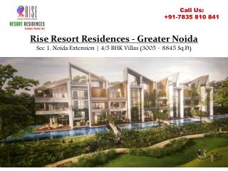 4/5 BHK Villas at Rise Resort Residences Newly Launched Project in Greater Noida