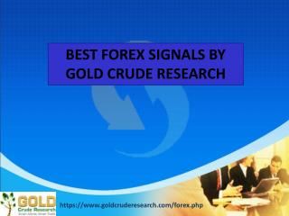 Best forex signal - Gold crude research