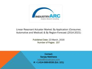 Linear Resonant Actuator Market: high use of linear resonance actuator in industries to drive the demand during 2014-202