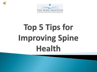 Top 5 Tips for Improving Spine Health