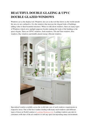 BEAUTIFUL DOUBLE GLAZING & UPVC DOUBLE GLAZED WINDOWS