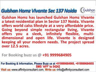 Gulshan Homz Vivante @09999684905 Apartment sector 137 Noida