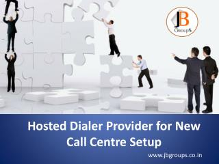 Hosted Dialer Provider for New Call Centre Setup