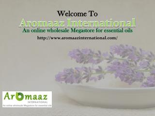 Get a wide collection of Essential Oils at Aromaaz International