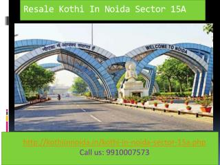 kothi in noida, Residential kothi in Noida Sector 15A