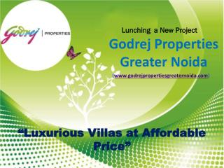 Godrej Villas in Greater Noida