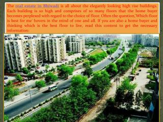 High rise real estate in Bhiwadi- How to choose which floor is best for you?