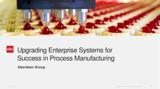 Impact of ERP Upgrades and Compliance on Process Manufacturing