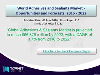 Strategic Analysis on World Adhesives and Sealants Market 2022