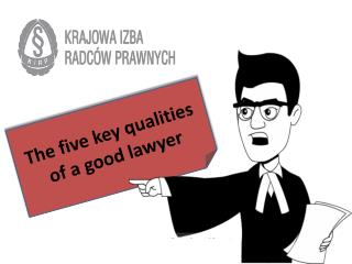 The five key qualities of a good lawyer