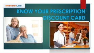 KNOW YOUR PRESCRIPTION DISCOUNT CARD
