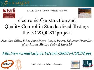 EARLI 11th Biennial conference 2005   electronic Construction and  Quality Control in Standardized Testing: the e-CQCST