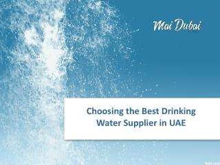 Choosing the Best Drinking Water Supplier UAE