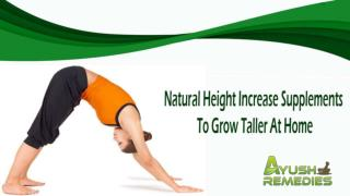 Natural Height Increase Supplements To Grow Taller At Home