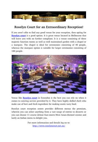 Roselyn Court for an Extraordinary Reception!