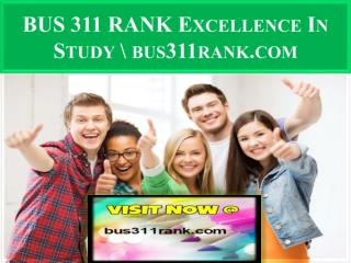 BUS 311 RANK Excellence In Study \ bus311rank.com