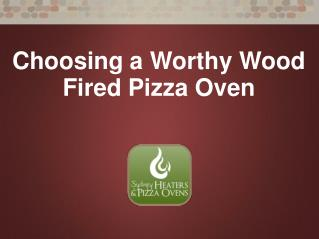 Choosing a Wood Fired Pizza Oven