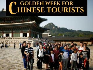 Golden week for Chinese tourists