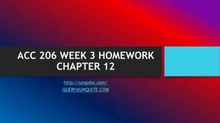 ACC 206 WEEK 3 HOMEWORK CHAPTER 12