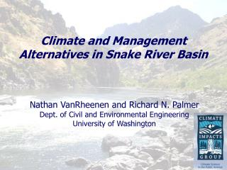 Climate and Management Alternatives in Snake River Basin