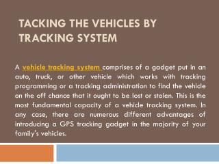 Tacking the Vehicles by Tracking System