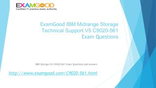 C9020-561 IBM Midrange Storage Technical Support V5 exam questions answers