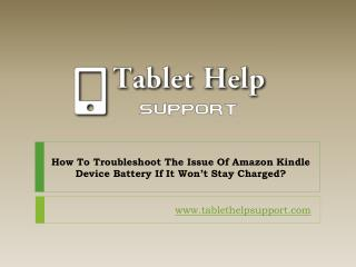 Amazon kindle support  1-855-856-2653 - How to fix Kindle battery issue