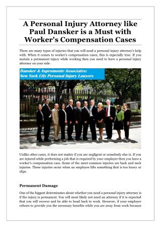 A Personal Injury Attorney like Paul Dansker is a Must with Worker's Compensation Cases